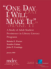 One Day I Will Make It: A Study of Adult Student Persistence in Library Literacy