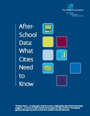 After-School Data: Six Tip Sheets on What Cities Need to Know