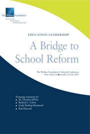 Education Leadership: A Bridge to School Reform