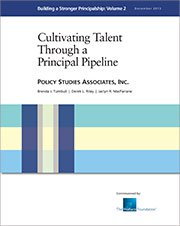 Building a Stronger Principalship, Vol. 2: Cultivating Talent in a Principal Pipeline