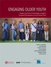 Engaging Older Youth: Program and City-Level Strategies to Support Sustained Participation in Out-of-School Time