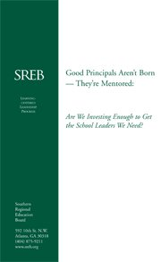 Good Principals Aren't Born -They're Mentored: Are We Investing Enough to Get the School Leaders We Need?</