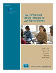 How Leaders Invest Staffing Resources for Learning Improvement