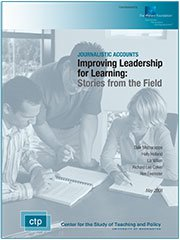Improving Leadership for Learning: Stories From the Field