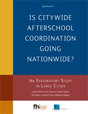 Is Citywide Afterschool Coordination Going Nationwide: An Exploratory Study in Large Cities