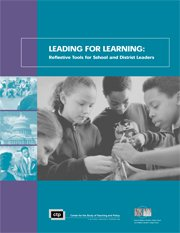 Leading for Learning: Reflective Tools for School and District Leaders