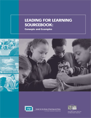 Leading for Learning Sourcebook: Concepts and Examples