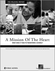 A Mission of The Heart: What Does It Take to Transform a School?