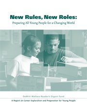 New Rules, New Roles: Preparing All Young People for a Changing World