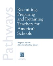 Recruiting, Preparing and Retaining Teachers for America's Schools