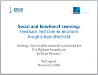 Social and Emotional Learning: Feedback and Communications Insights from the Field