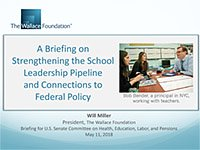A Briefing on Strengthening the School Leadership Pipeline and Connections to Federal Policy