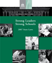 Strong Leaders Strong Schools: 2007 State Laws