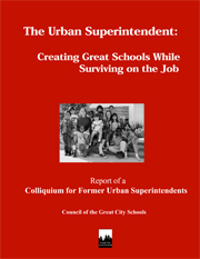 The Urban Superintendent: Creating Great Schools While Surviving on the Job