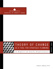 Theory of Change as a Tool for Strategic Planning: A Report on Early Experiences
