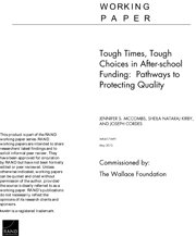 Tough Times, Tough Choices in After-school Funding: Pathways to Protecting Quality