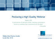 Wallace Best Practice Guide: Producing a High-Quality Webinar