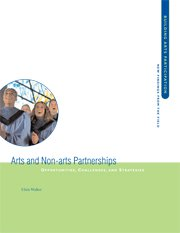 Arts and Non-arts Partnerships: Opportunities, Challenges, and Strategies