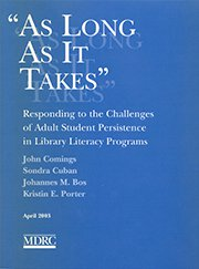 As Long As It Takes: Responding to the Challenges of Adult Student Persistence in Library Literacy Programs