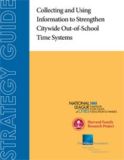 Citywide Out-of-School Time Systems Information: Wallace Foundation Report