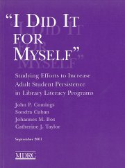 I Did It For Myself: Studying Efforts to Increase Adult Student Persistence in Library Literacy Programs