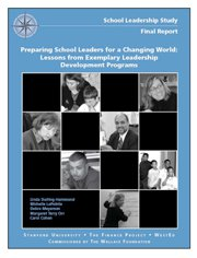 Preparing School Leaders for a Changing World: Lessons from Exemplary Leadership Development Programs – Final Report