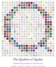The Qualities of Quality: Understanding Excellence in Arts Education